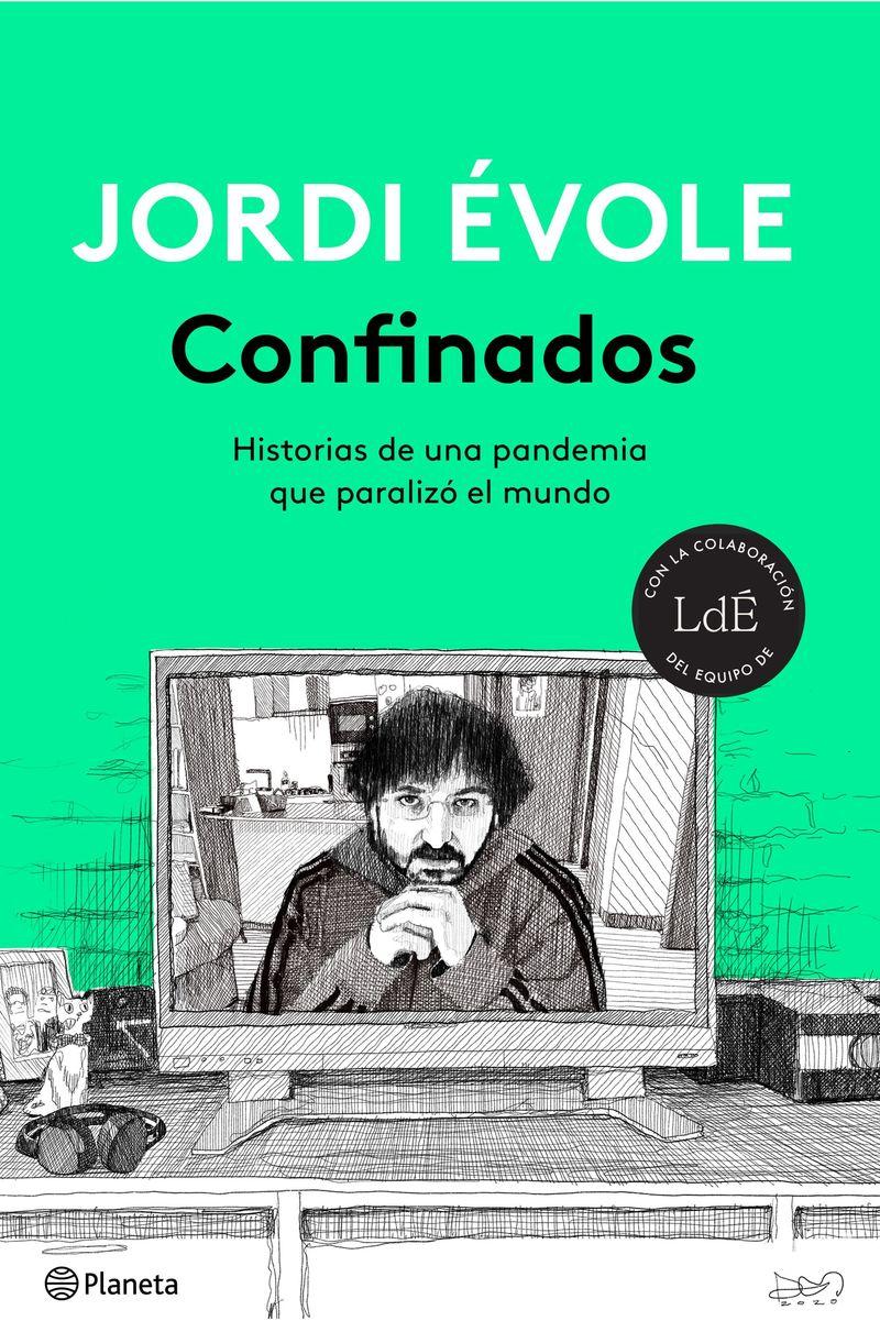 Confinados - Jordi Evole