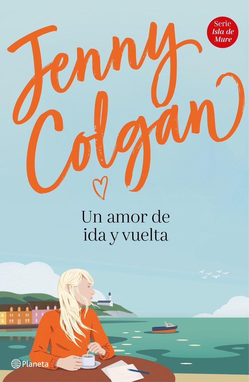 Un amor de ida y vuelta - Jenny Colgan