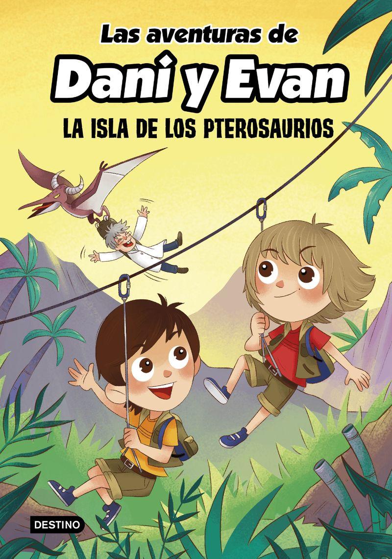 aventuras de dani y evan, las 2 - la isla de los pterosaurios - Las Aventuras De Dani Y Evan