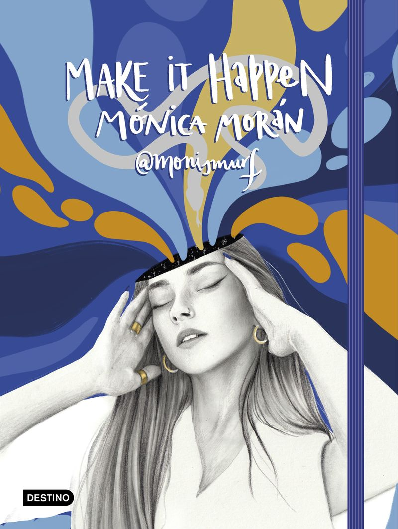 make it happen - Monica Moran