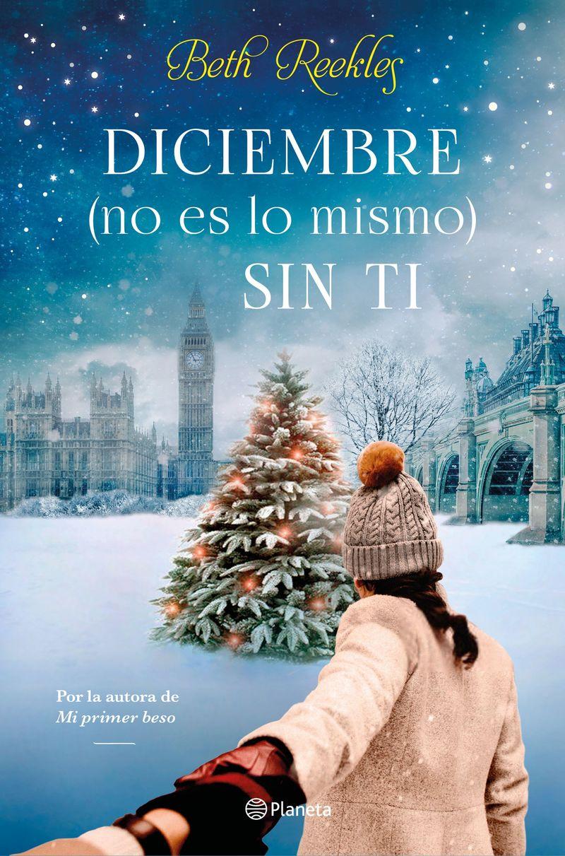 Diciembre (no Es Lo Mismo) Sin Ti - Beth Reekles