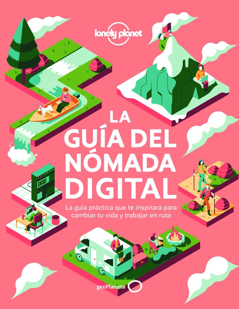 GUIA DEL NOMADA DIGITAL, LA (LONELY PLANET)