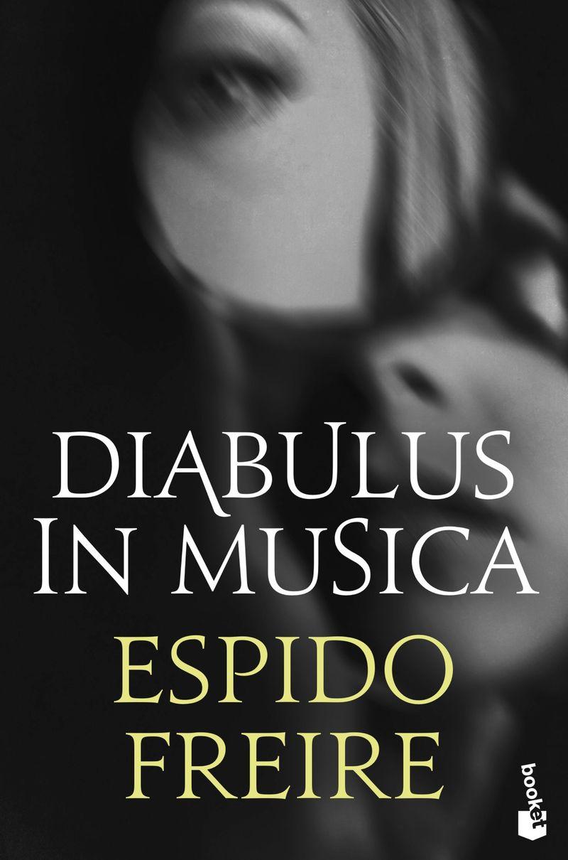 Diabulus In Musica - Espido Freire