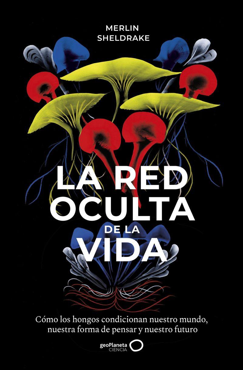 RED OCULTA DE LA VIDA, LA