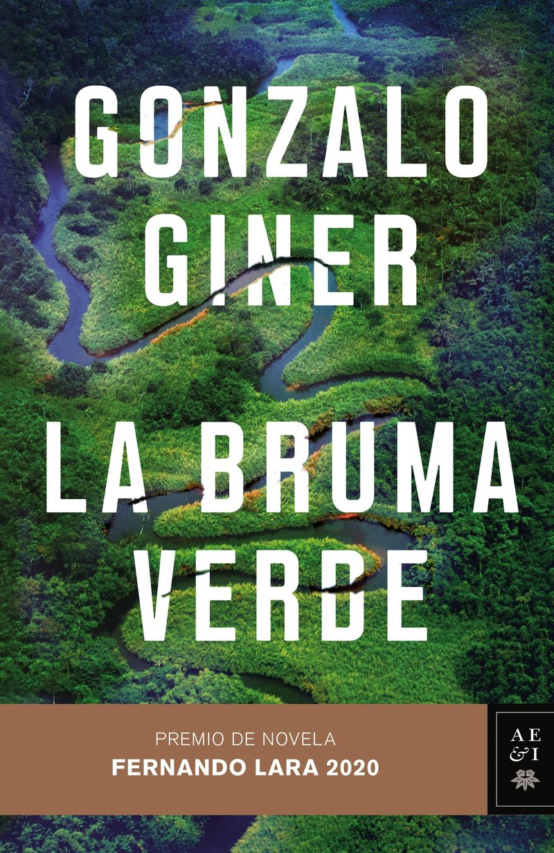 Bruma Verde, La (premio De Novela Fernando Lara 2020) - Gonzalo Giner