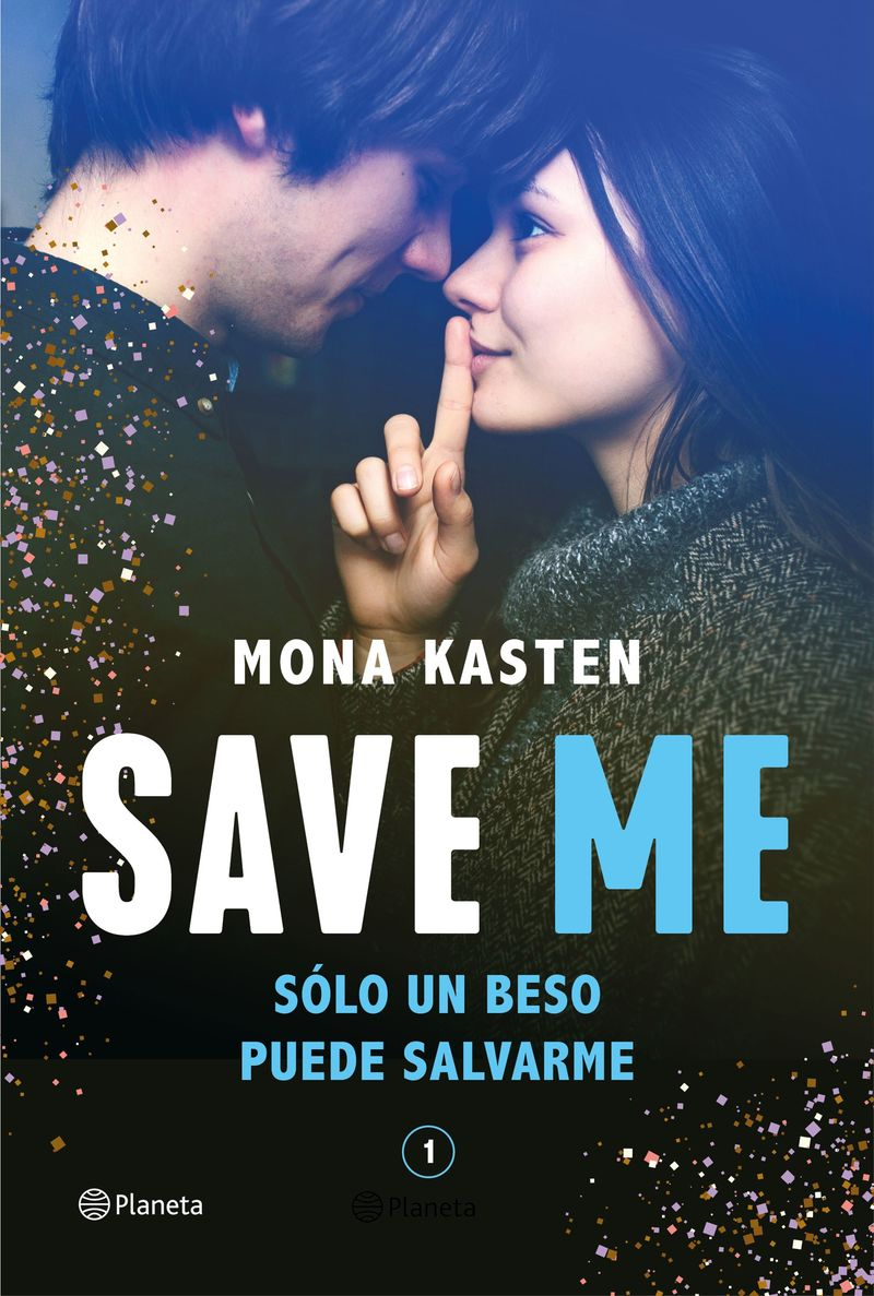 Save Me (serie Save 1) - Mona Kasten