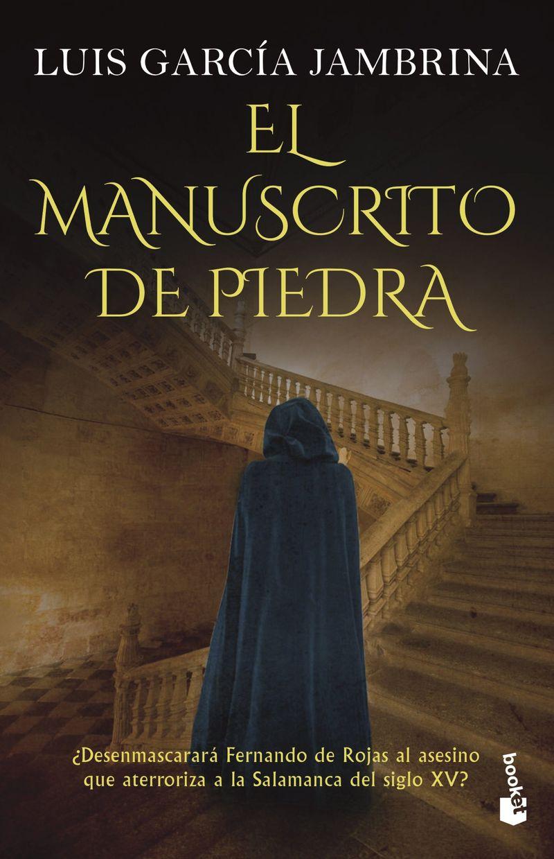 El manuscrito de piedra - Luis Garcia Jambrina