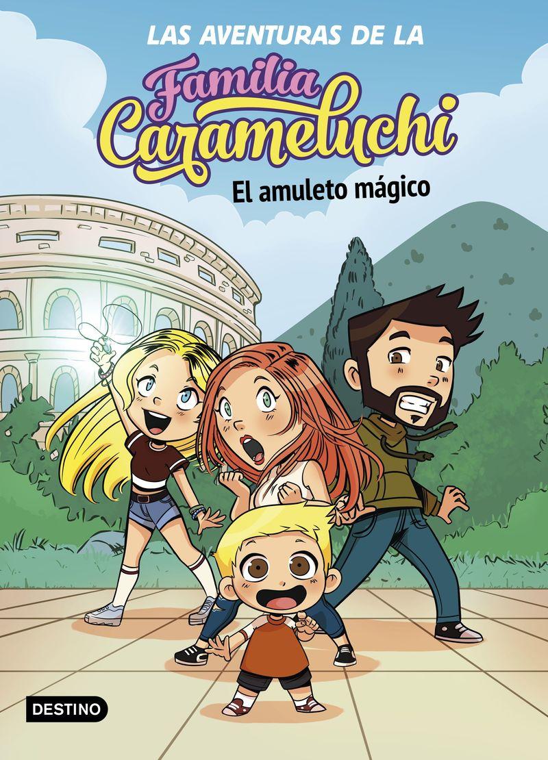 AVENTURAS DE LA FAMILIA CARAMELUCHI, LAS - 1 - EL AMULETO MAGICO