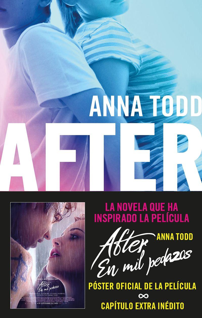 after 2 - en mil pedazos (ed. actualizada con capitulo exclusivo) - Anna Todd
