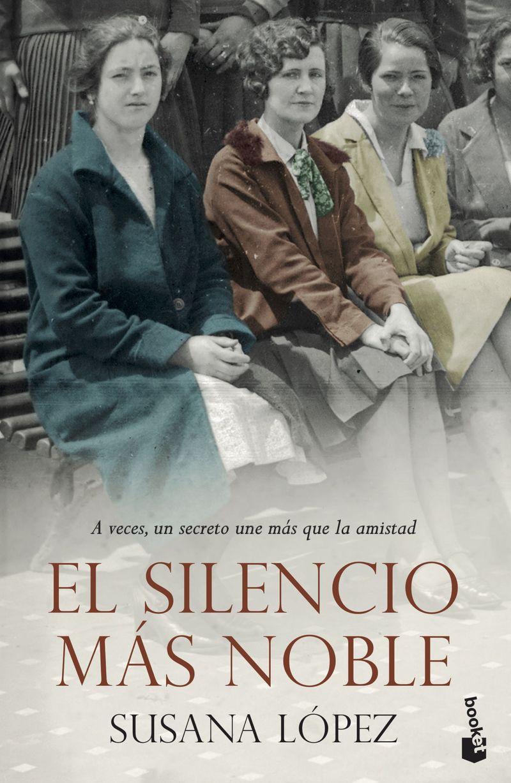El silencio mas noble - Susana Lopez Perez