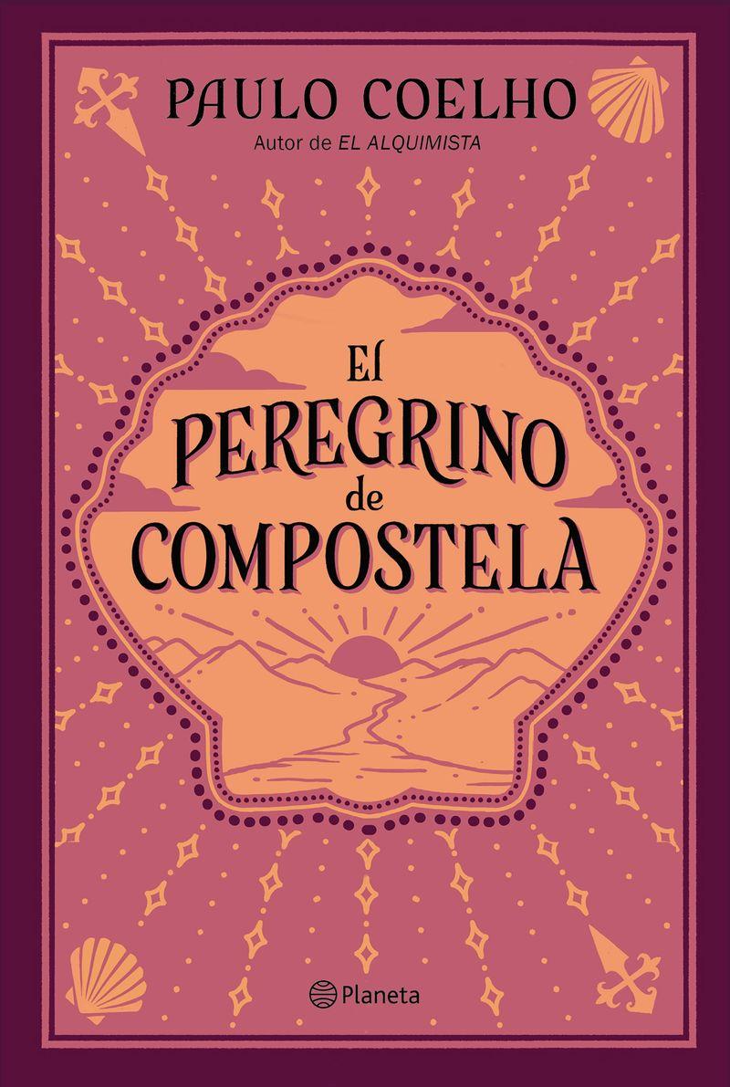 El peregrino de compostela - Paulo Coelho