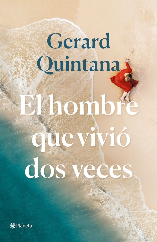 hombre que vivio dos veces, el (premio ramon llull 2021) - Gerard Quintana
