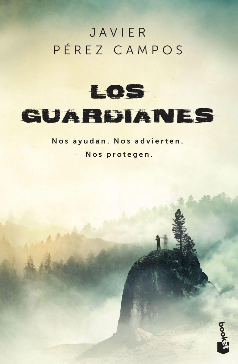 guardianes, los - nos ayudan, nos advierten, nos protegen - Javier Perez Campos