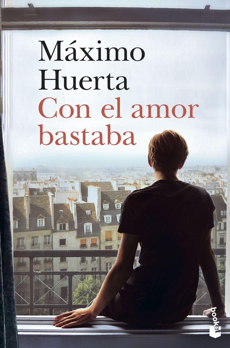 con el amor bastaba - Maximo Huerta