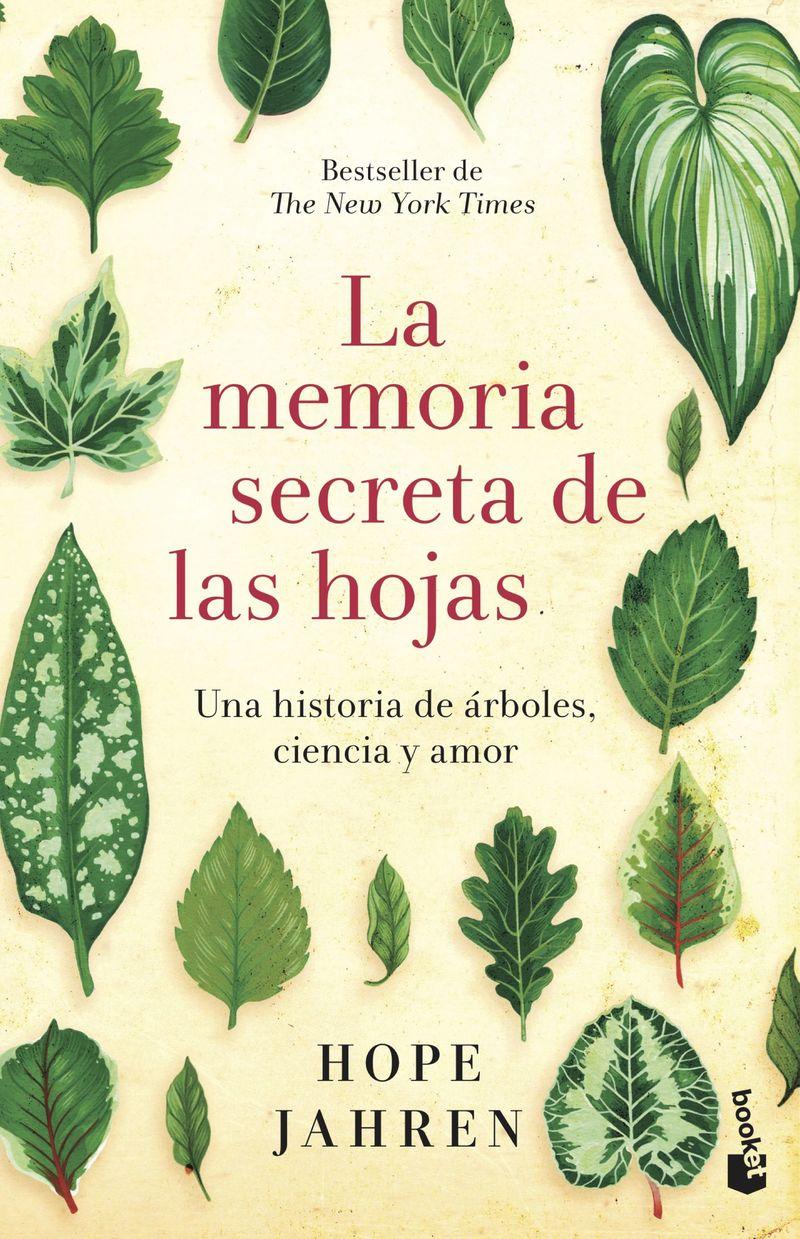 LA MEMORIA SECRETA DE LAS HOJAS - UNA HISTORIA DE ARBOLES, CIENCIA Y AMOR