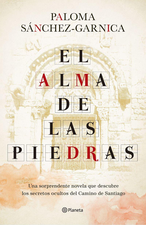 el alma de las piedras - Paloma Sanchez-Garnica