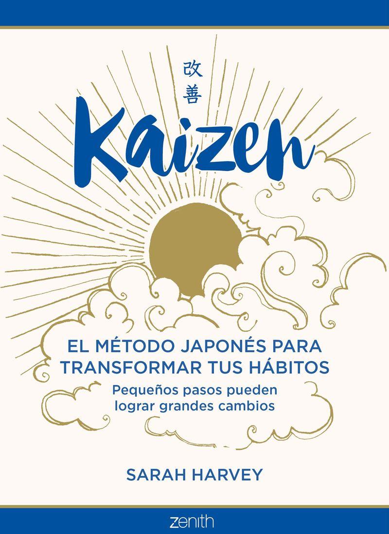 KAIZEN - EL METODO JAPONES PARA TRANSFORMAR TUS HABITOS