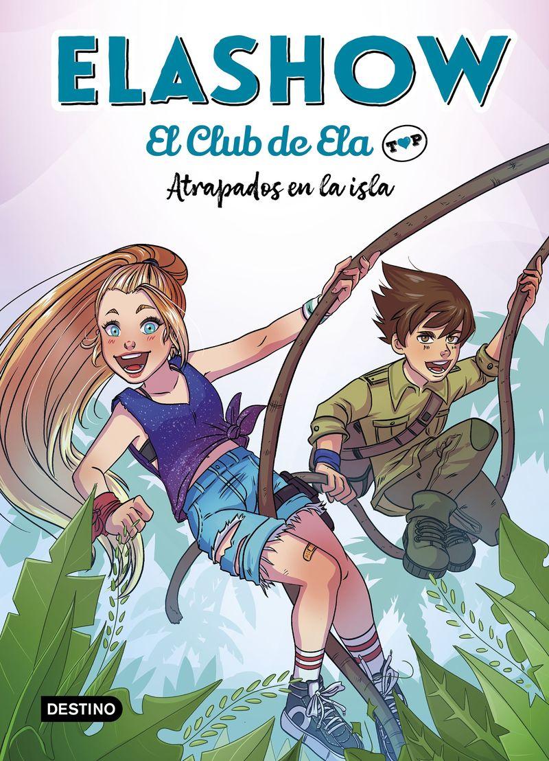 elashow 3 - atrapados en la isla - Elaia Martinez