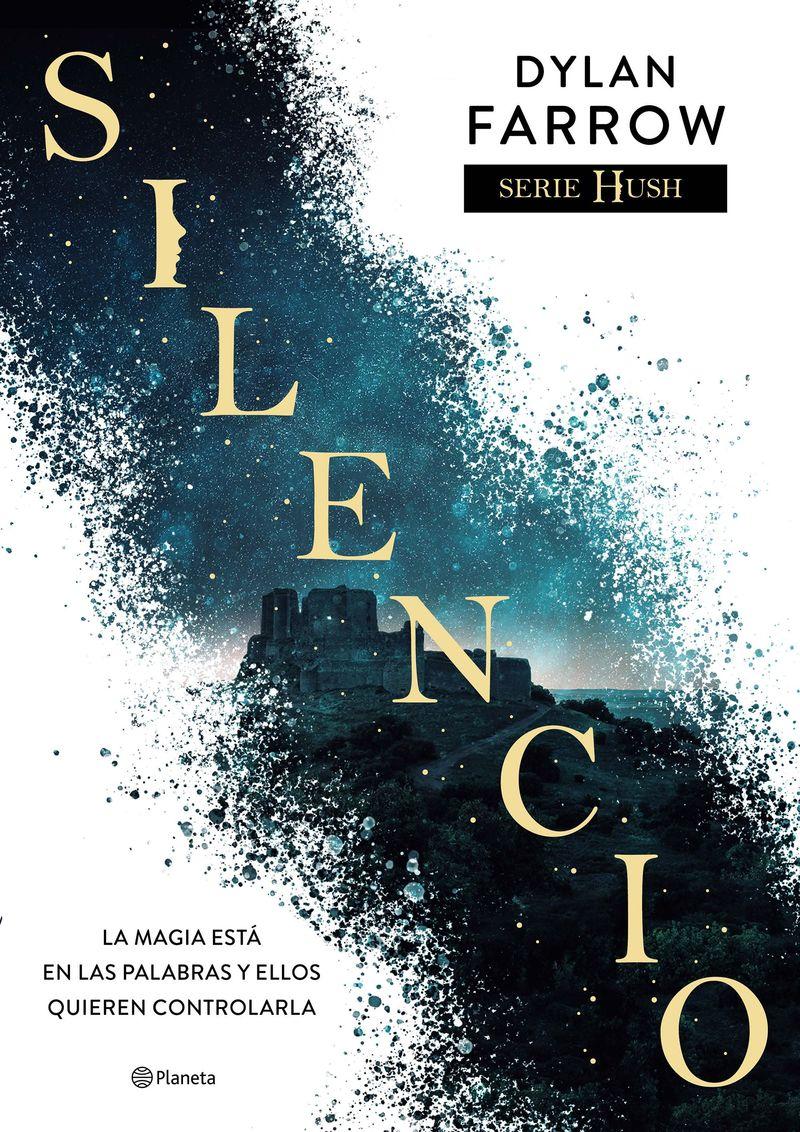 silencio (serie hush 1) - Dylan Farrow