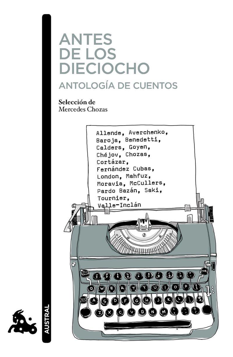 ANTES DE LOS DIECIOCHO - ANTOLOGIA DE CUENTOS