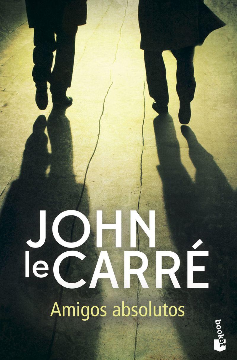 amigos absolutos - John Le Carre