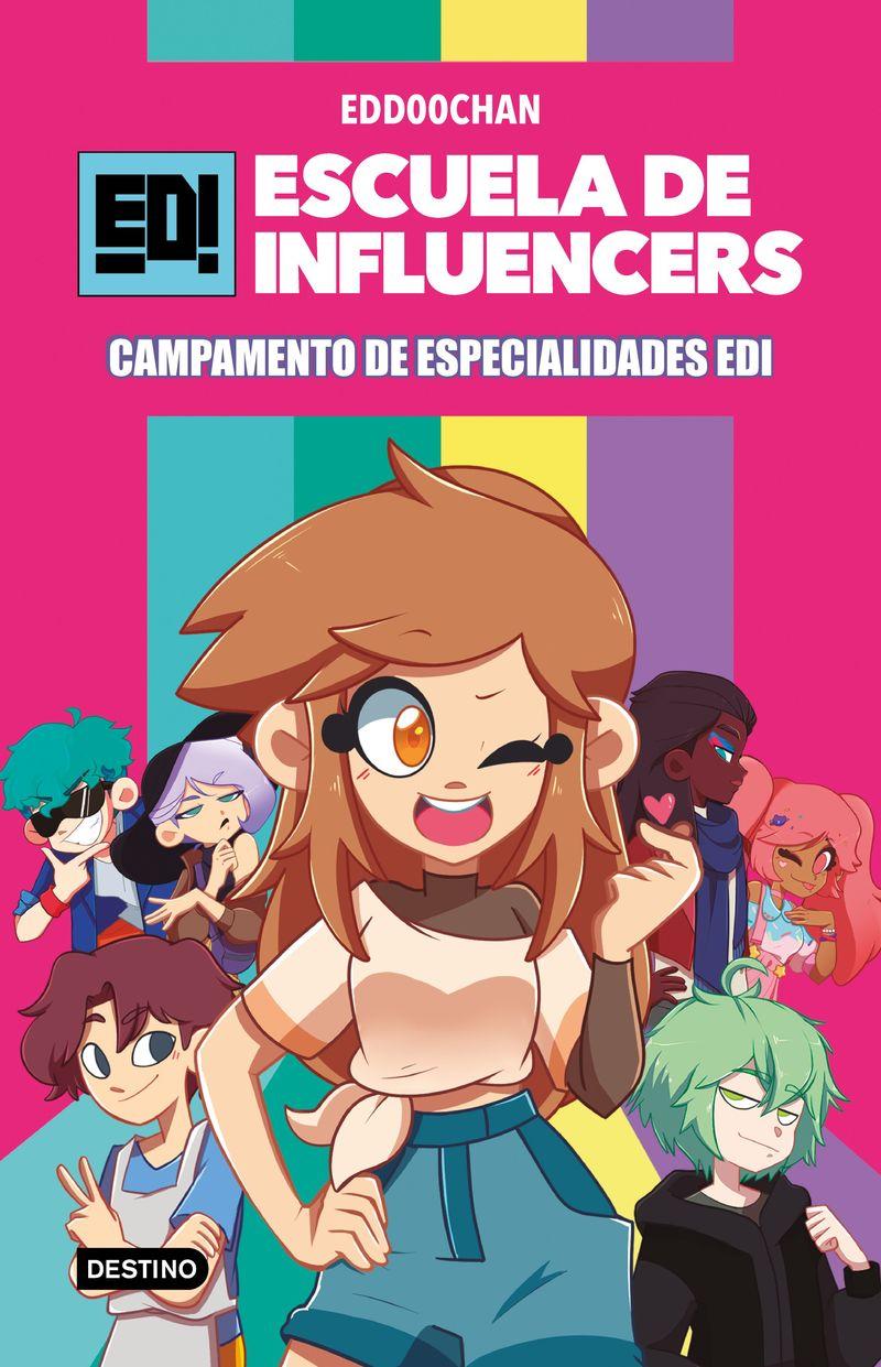 ESCUELA DE INFLUENCERS 1 - CAMPAMENTO DE ESPECIALIDADES EDI