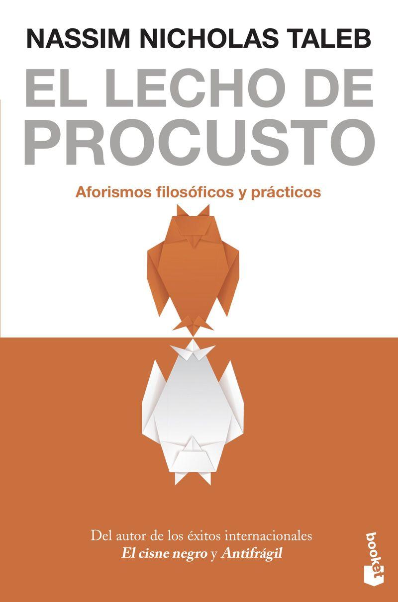 el lecho de procusto - aforismos filosoficos y practicos - Nassim Nicholas Taleb