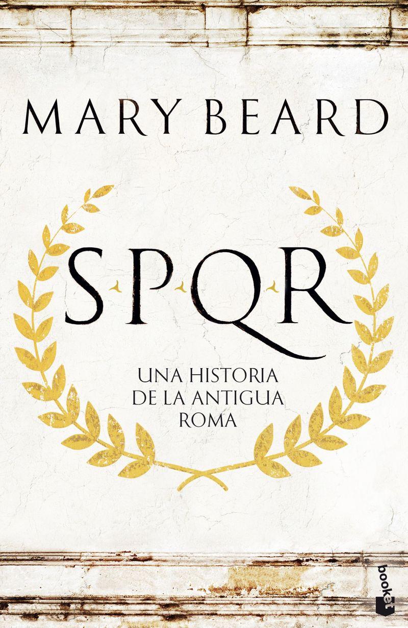 spqr - una historia de la antigua roma - Mary Beard