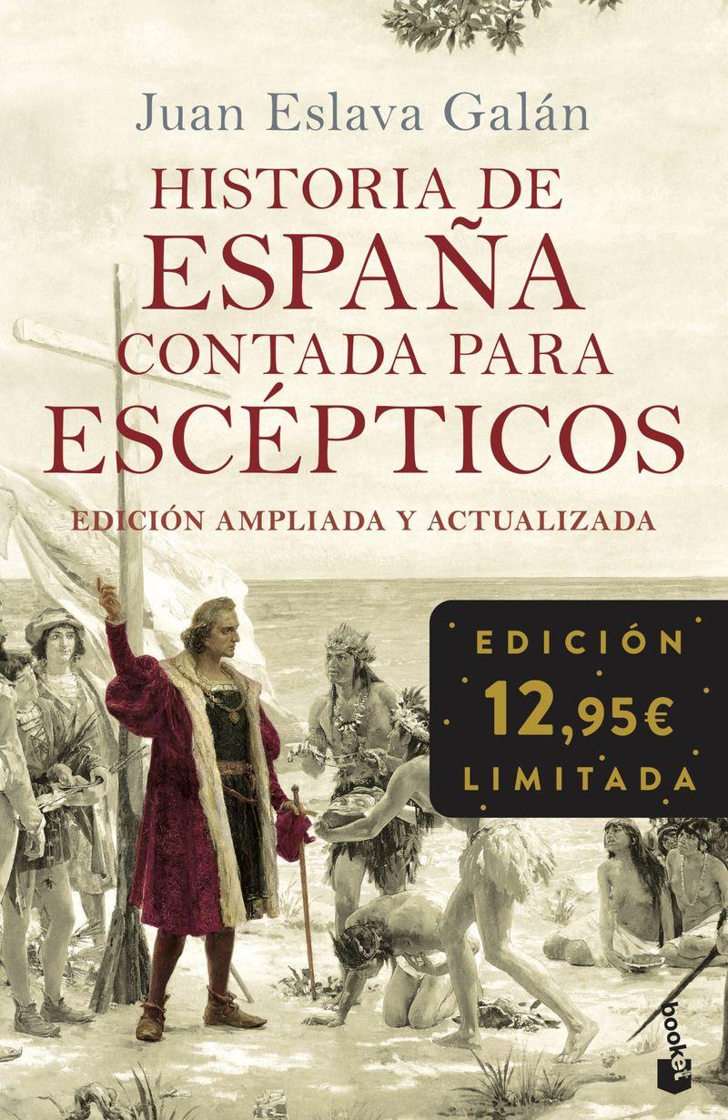 historia de españa contada para escepticos - Juan Eslava Galan