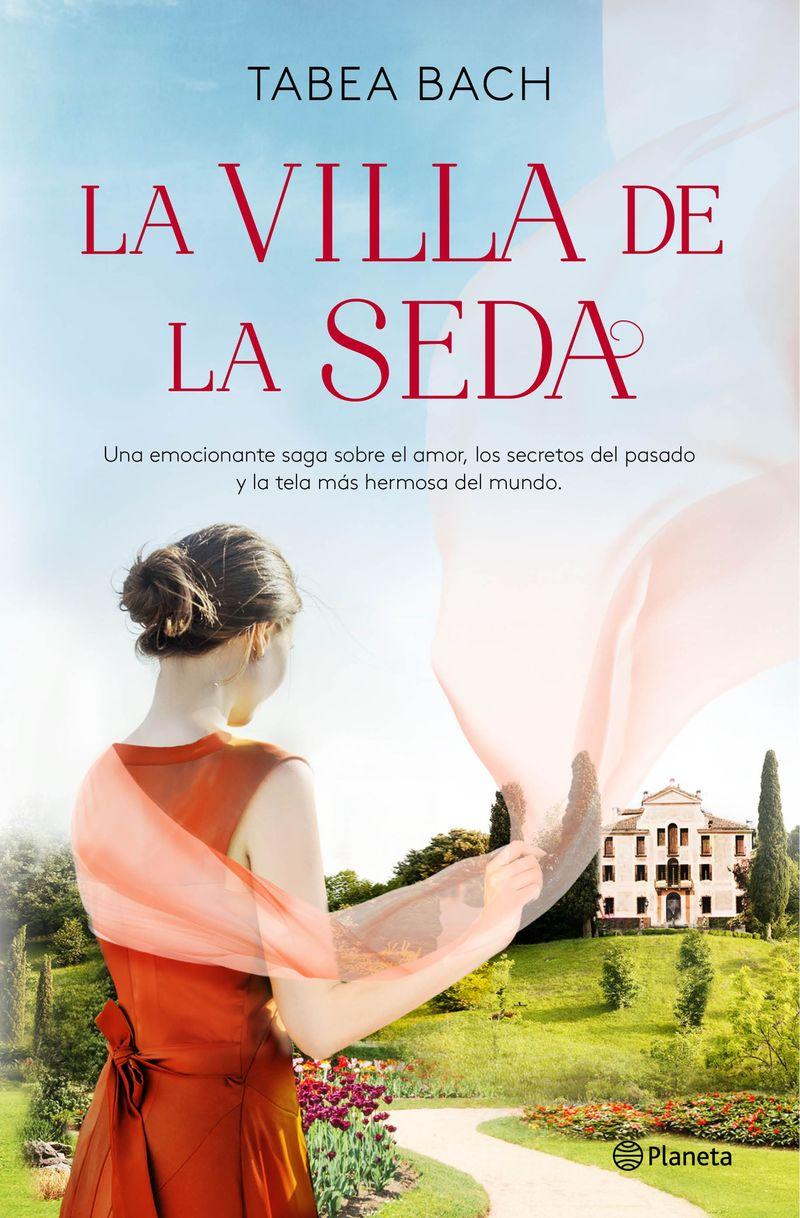 la villa de la seda (serie la villa de la seda 1) - Tabea Bach