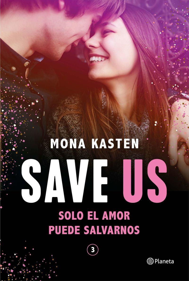 save us (serie save 3) - Mona Kasten