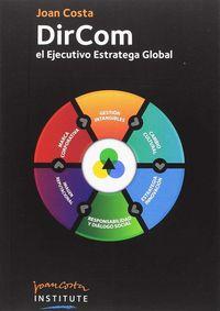 Dircom - El Ejecutivo Estratega Global - Joan Costa Sola-Segales