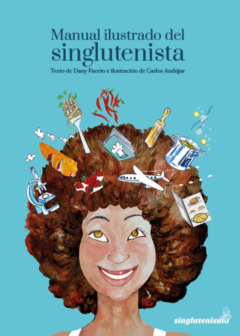 Manual Ilustrado Del Singlutenista - Daniela Faccio Pelaez