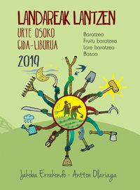 Landareak Lantzen 2019 - Urte Osoko Gida-Liburua - Jakoba Errekondo / Antton Olariaga (il. )