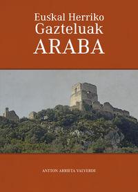 Euskal Herriko Gazteluak - Araba - Antton Arrieta Valverde