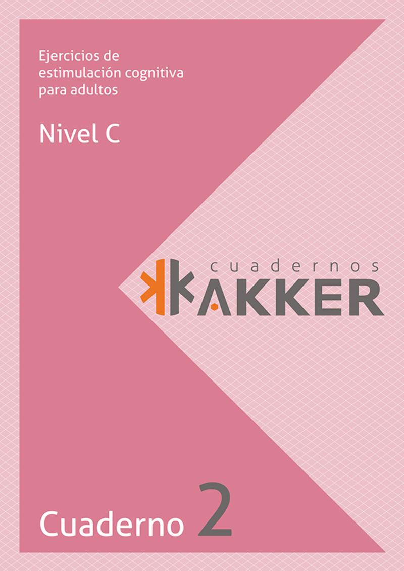 CUADERNOS AKKER - NIVEL C - CUAD. 2 - EJERCICIOS DE ESTIMULACION COGNITIVA PARA ADULTOS