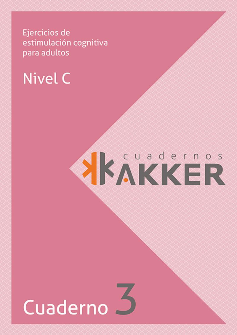 CUADERNOS AKKER - NIVEL C - CUAD. 3 - EJERCICIOS DE ESTIMULACION COGNITIVA PARA ADULTOS