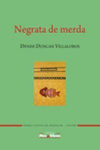NEGRATA DE MERDA