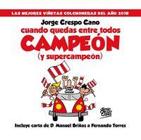 CUANDO QUEDAS ENTRE TODOS CAMPEON (Y SUPERCAMPEON) - LAS MEJORES VIÑETAS COLCHONERAS DEL AÑO 2018