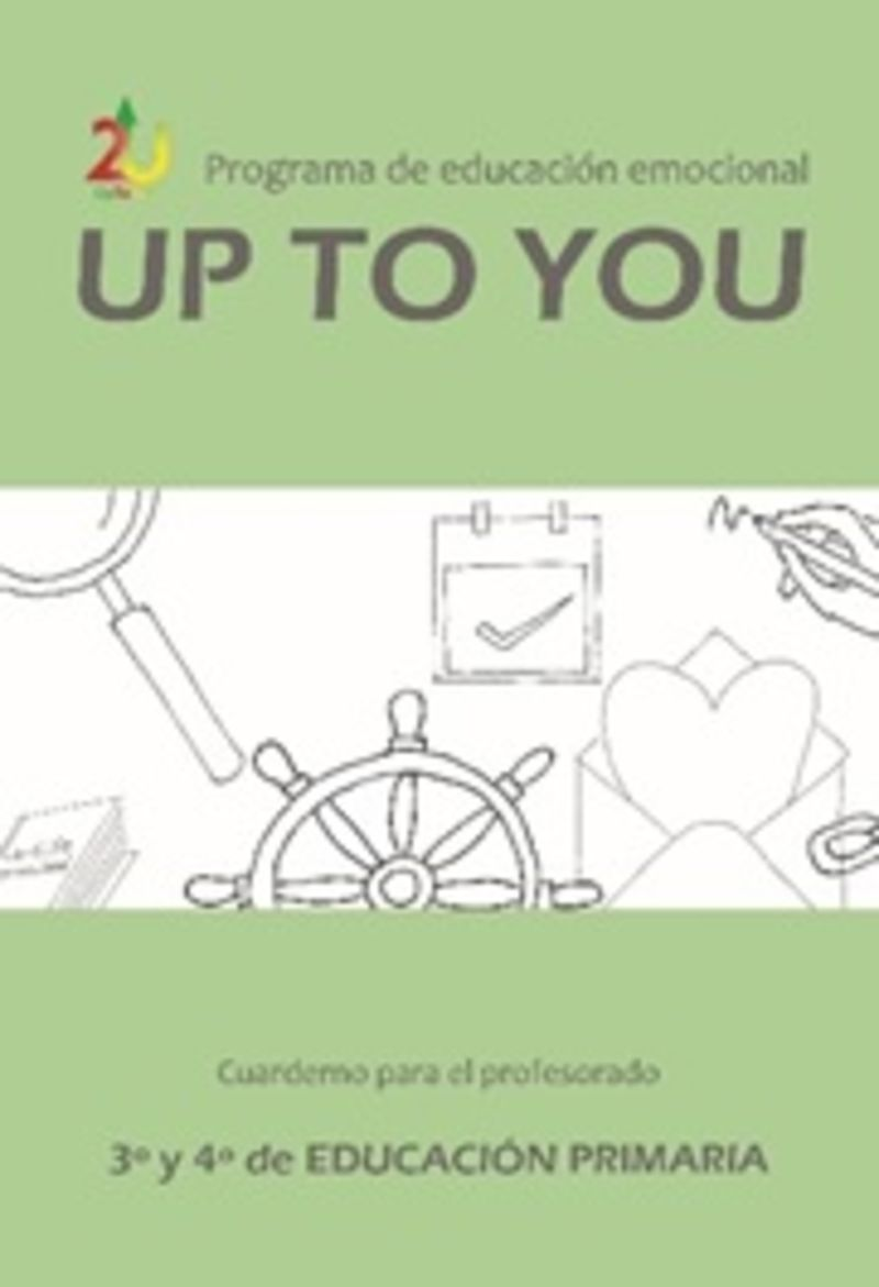 EP 3 / 4 - UP TO YOU - GUIA EDUCACION EMOCIONAL