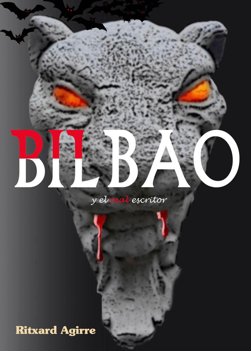 BILBAO Y EL MAL ESCRITOR