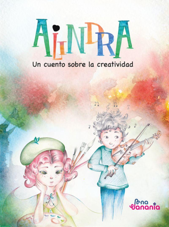 ALINDRA - UN CUENTO SOBRE LA CREATIVIDAD