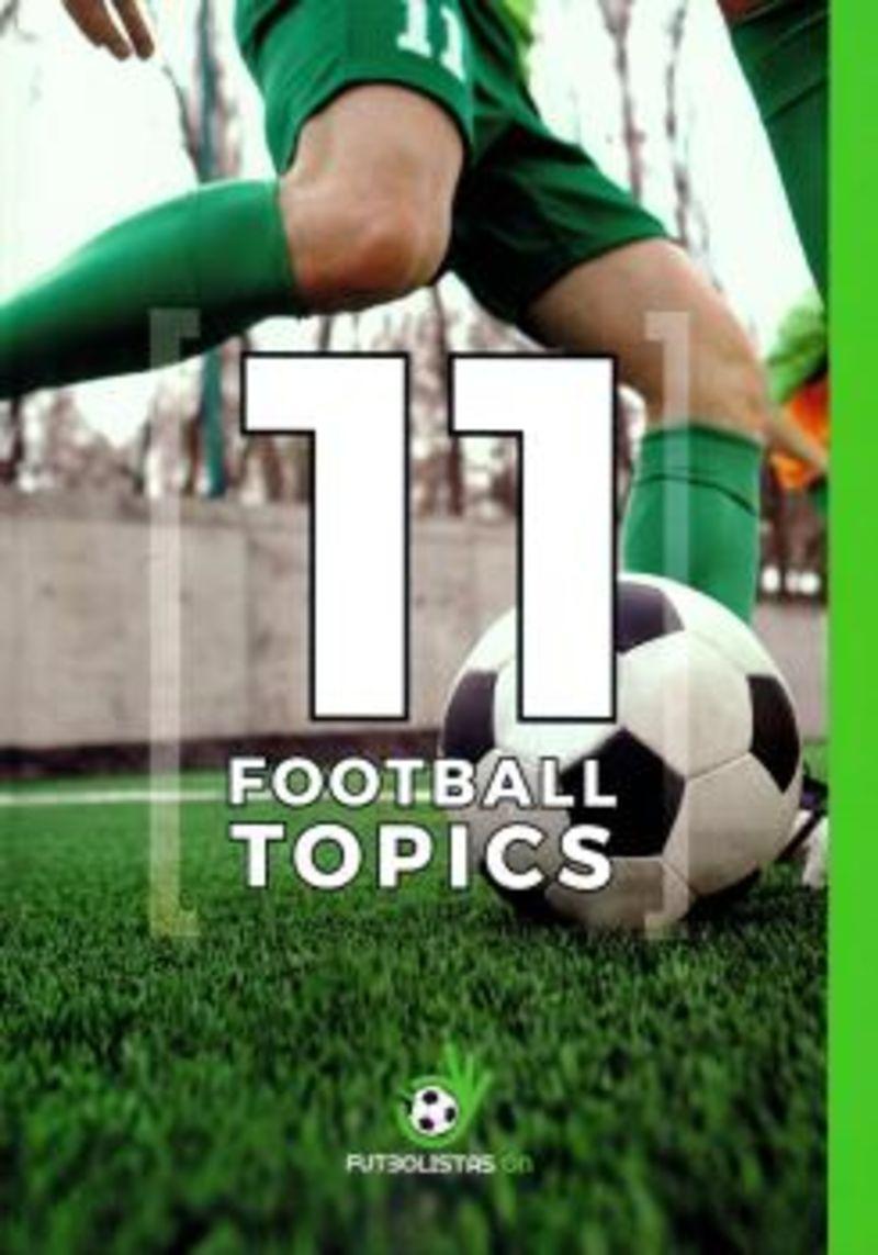 11 FOOTBALL TOPICS