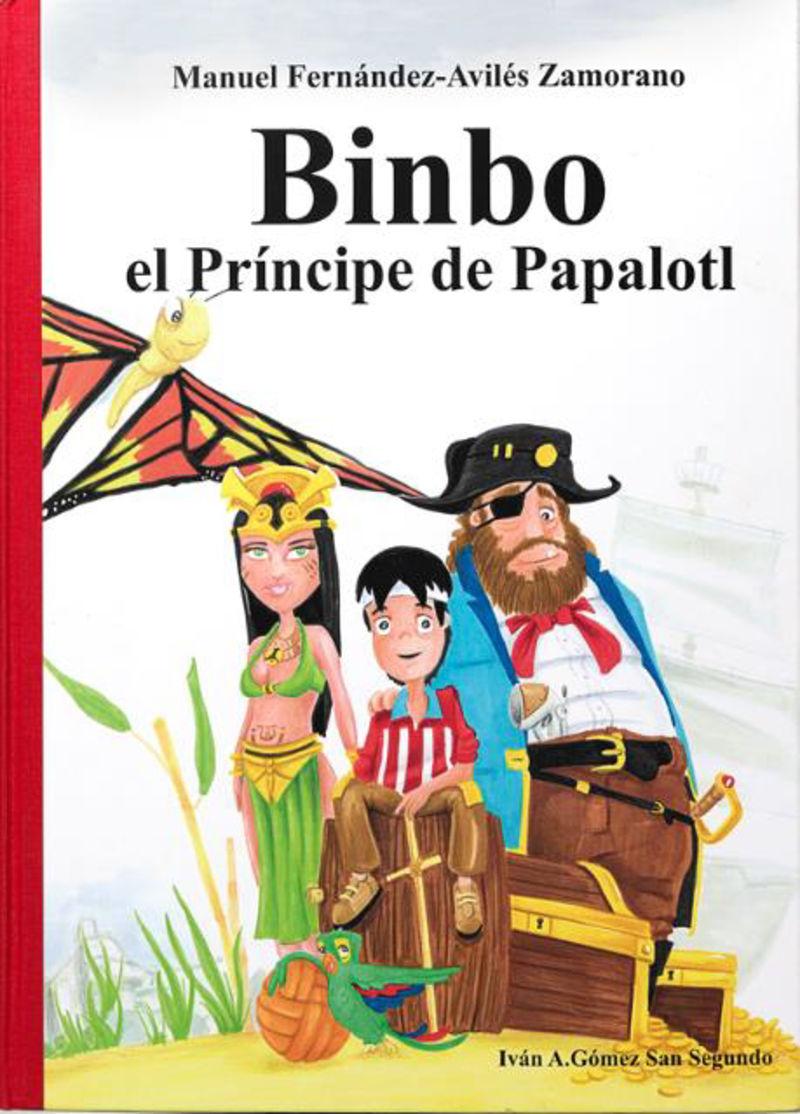BINBO EL PRINCIPE DE PAPALOTL