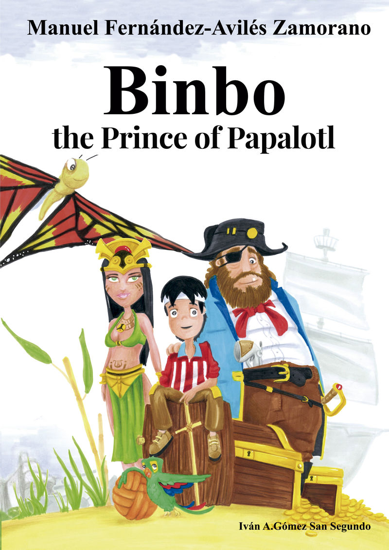 BINBO THE PRINCE OF PAPALOTL
