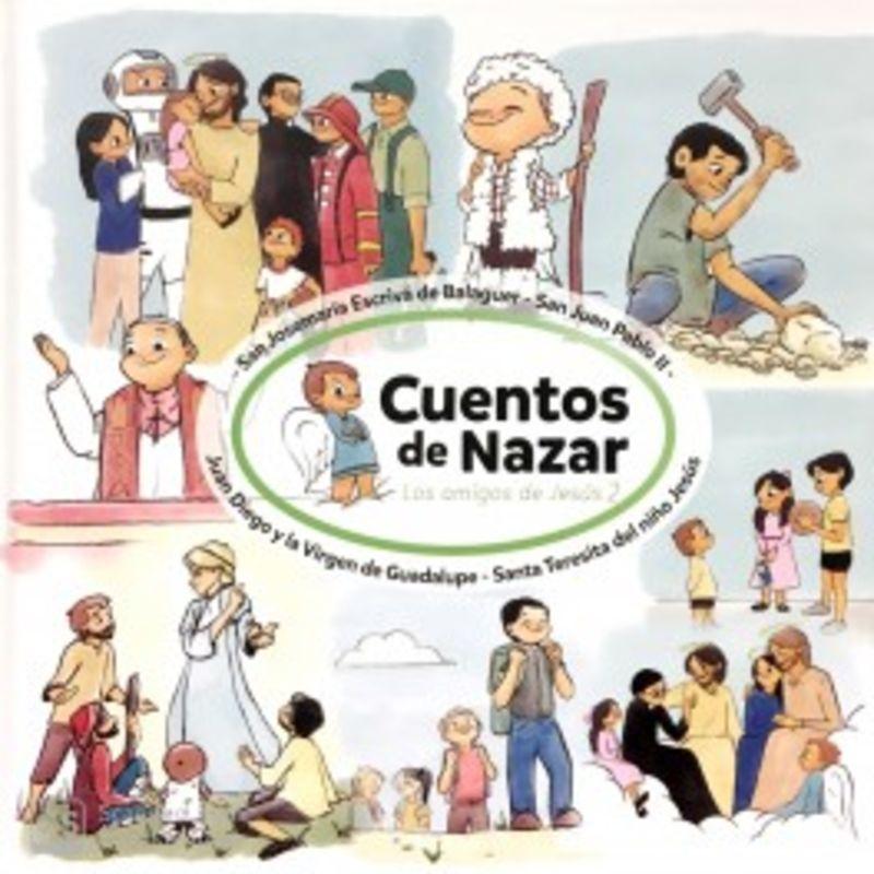 Cuentos De Nazar - Los Amigos De Jesus 2 - Alfredo Caballero Sucunza / Miriam Freire Salinas