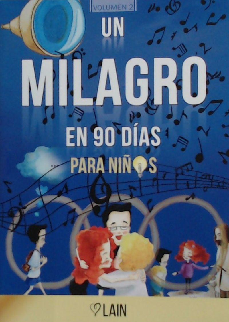 MILAGRO EN 90 DIAS PARA NIÑOS, UN