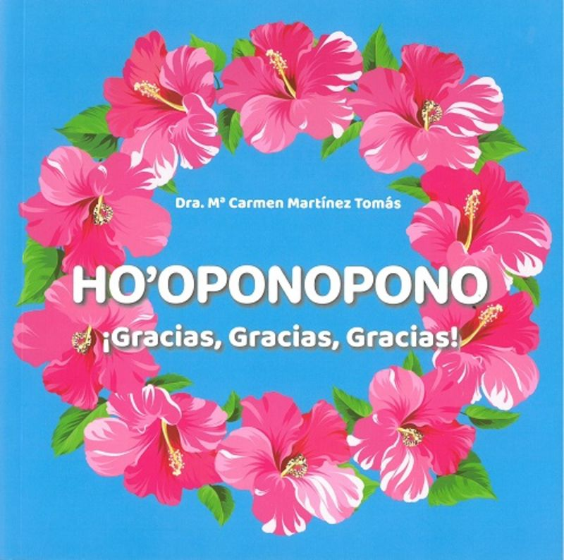 HO'OPONOPONO - ¡GRACIAS, GRACIAS, GRACIAS!