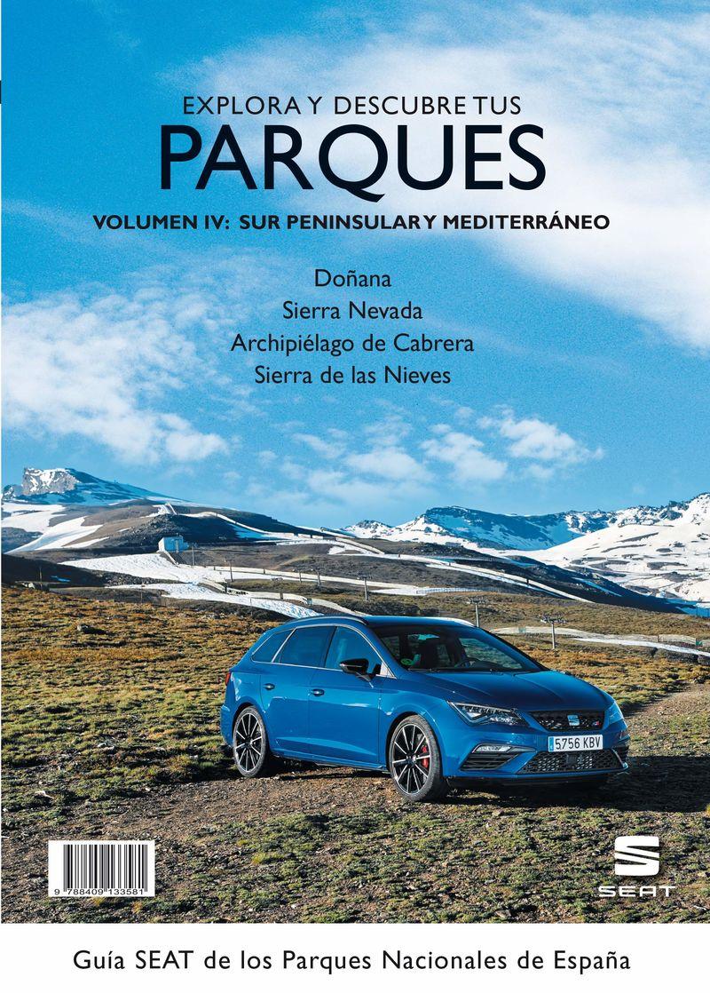 Guia Seat De Los Parques Nacionales De España Iv - Sur Peninsular Y Mediterraneo - Aa. Vv.