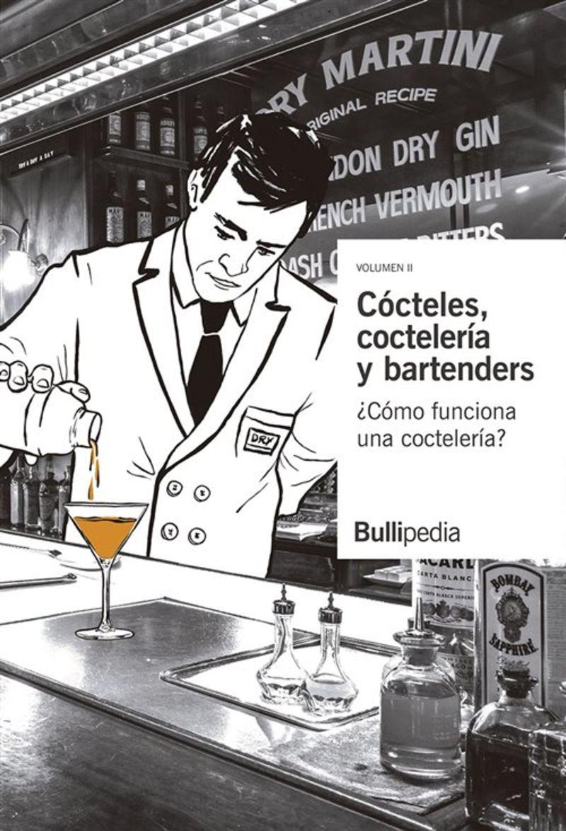 Cocteles, Coctelera Y Bartenders Ii - ¿como Funciona Una Cocteleria? - Elbullifoundation / Ferran Adria